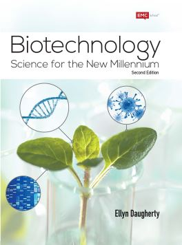 Biotechnology: Science for the New Millennium, First Edition, Revised