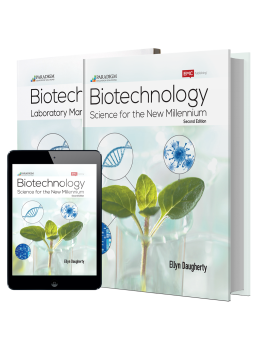 Biotechnology: Science for the New Millennium, Second Edition ©2017
